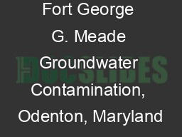 Fort George G. Meade Groundwater Contamination, Odenton, Maryland