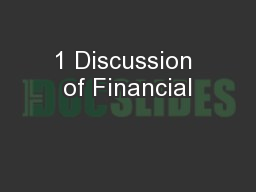 1 Discussion of Financial