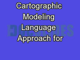Cartographic Modeling Language Approach for