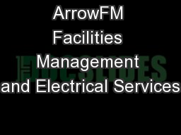 ArrowFM Facilities Management and Electrical Services