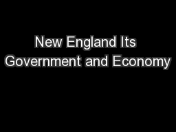 New England Its Government and Economy