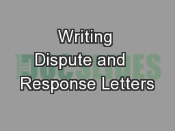 Writing Dispute and   Response Letters