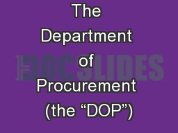 The Department of Procurement (the �DOP�)