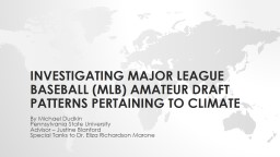 Investigating Major League Baseball (MLB) amateur draft patterns pertaining to climate