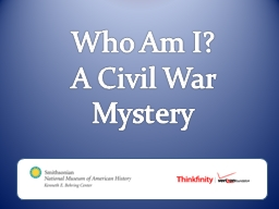 Who Am I?  A Civil War Mystery