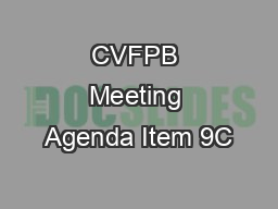 CVFPB Meeting Agenda Item 9C