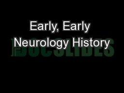 Early, Early Neurology History