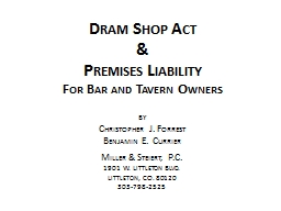Dram Shop Act & Premises Liability