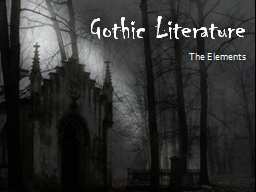 Gothic Literature The Elements