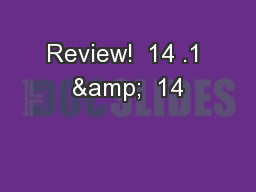 Review!  14 .1 &  14