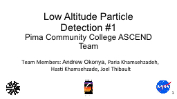 Low Altitude Particle  Detection