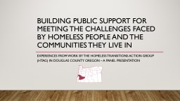 Building Public Support for Meeting the Challenges Faced by Homeless People and the Communities The