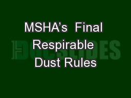 MSHA's  Final Respirable Dust Rules