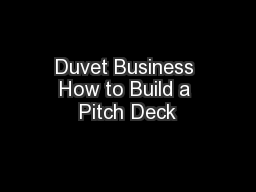 Duvet Business How to Build a Pitch Deck