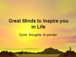 Great Minds to Inspire you in Life