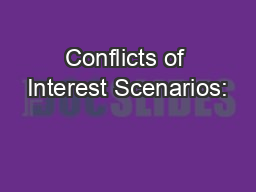 Conflicts of Interest Scenarios: