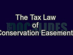 The Tax Law of Conservation Easements