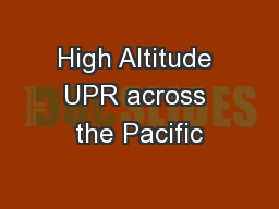 High Altitude UPR across the Pacific