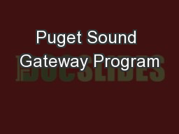 Puget Sound Gateway Program