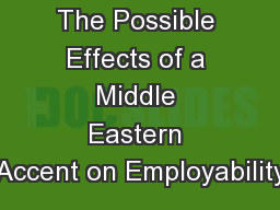 The Possible Effects of a Middle Eastern Accent on Employability