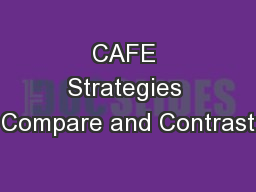 CAFE Strategies Compare and Contrast