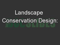 Landscape Conservation Design: