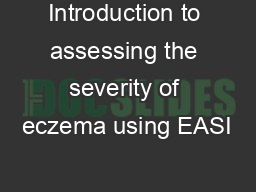 Introduction to assessing the severity of eczema using EASI