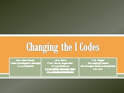 Changing the I Codes Maureen Traxler