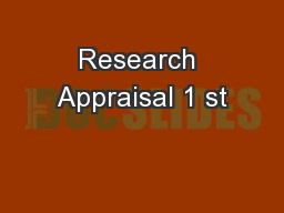 Research Appraisal 1 st PowerPoint Presentation, PPT - DocSlides