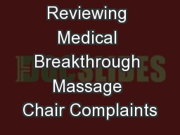 Reviewing Medical Breakthrough Massage Chair Complaints