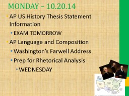 MONDAY – 10.20.14 AP US History Thesis Statement Information