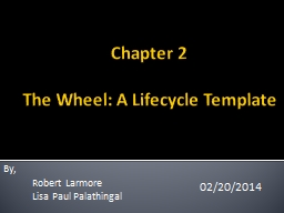 Chapter 2 The  Wheel: A Lifecycle Template