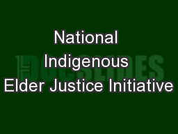 National Indigenous Elder Justice Initiative