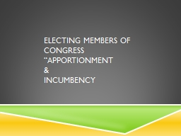 Electing Members of  Congress