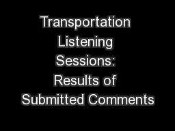 Transportation Listening Sessions: Results of Submitted Comments