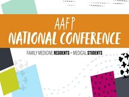 You   Family Medicine  be part of the National Conference equation