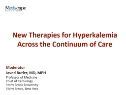 New Therapies for Hyperkalemia Across the Continuum of Care