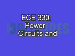 ECE 330: Power  Circuits and