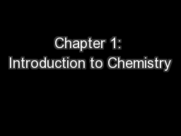 Chapter 1: Introduction to Chemistry