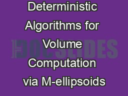 Near Optimal Deterministic Algorithms for Volume Computation via M-ellipsoids