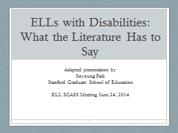 ELLs with Disabilities: What the Literature Has to Say PowerPoint PPT Presentation