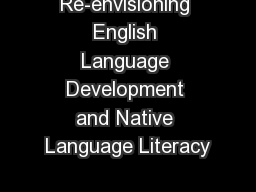 Re-envisioning English Language Development and Native Language Literacy