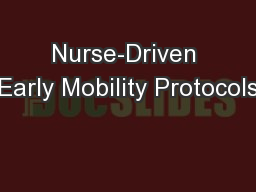 Nurse-Driven Early Mobility Protocols