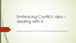 Embracing Conflict: aka �