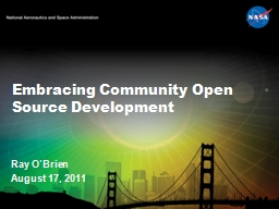 Embracing Community Open Source Development PowerPoint PPT Presentation