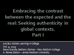 Embracing the contrast between the expected and the real: Seeking authenticity in global contexts
