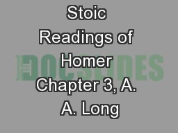 Stoic Readings of Homer Chapter 3, A. A. Long PowerPoint PPT Presentation
