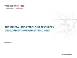 The Mineral  and Petroleum Resources Development Amendment Bill,