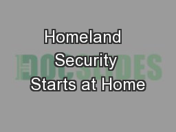 Homeland  Security Starts at Home