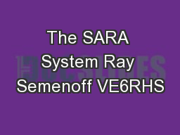 The SARA System Ray Semenoff VE6RHS